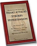 HEART ATTACKS, STROKES & HYPERTENSION Book